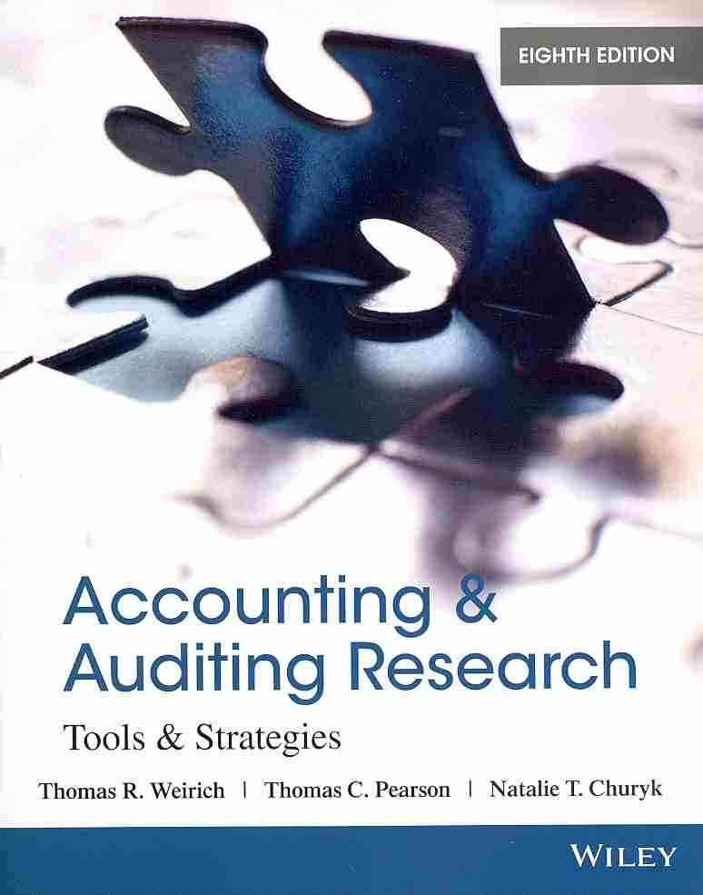 Accounting and Auditing Research By Weirich, Thomas R./ Pearson, Thomas C./ Churyk, Natalie Tatiana