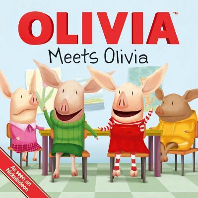 Olivia Meets Olivia By O'Ryan, Ellie (ADP)/ Mawhinney, Art (ILT)